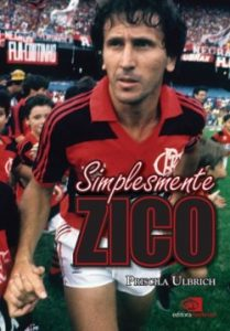 Simplesmente Zico - Flamengo