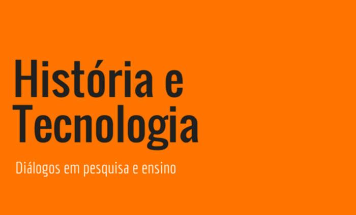 Historia-e-Tecnologia