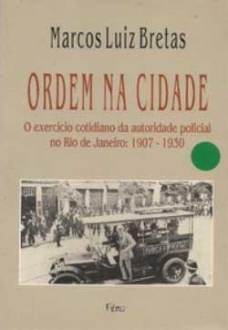 A historiografia da polícia e do crime no Brasil faz aniversário 2
