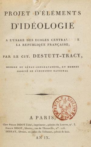 """Antoine Destutt de Tracy: o """"pai"""" do termo ideologia 2"""