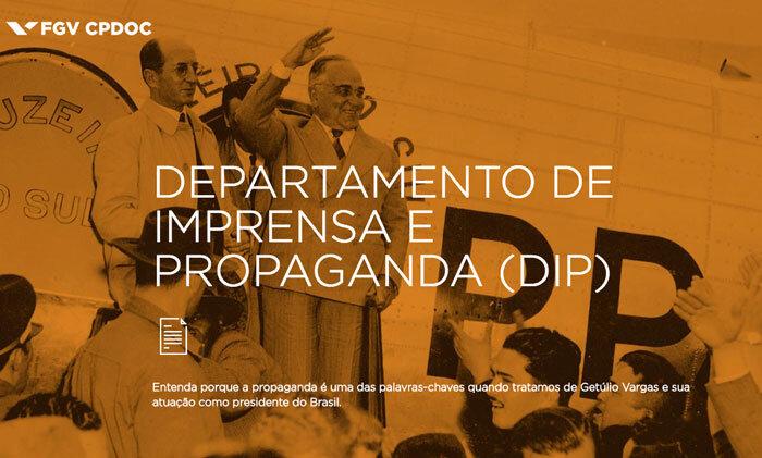 Seção da exposição discute o Departamento de Imprensa e Propaganda (DIP)