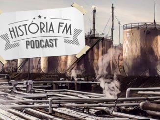 Crise do Petróleo é tema do História FM 2