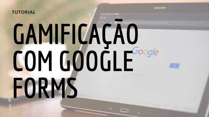 Gamificação com Google Forms