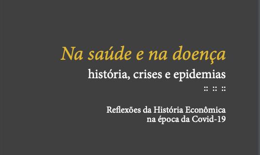 Em livro gratuito, historiadores examinam epidemias ao longo da história 1