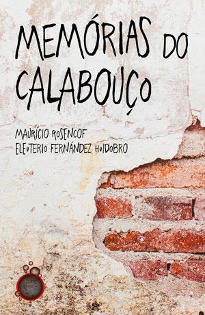 Livro conta a vida em uma prisão durante doze anos da ditadura no Uruguai 1